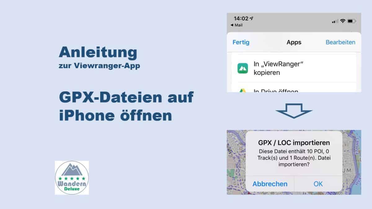 Viewranger App Anleitung GPX Dateien auf iPhone öffnen