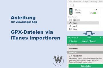 Viewranger App Anleitung GPX Dateien via iTunes importieren wanderndeluxe